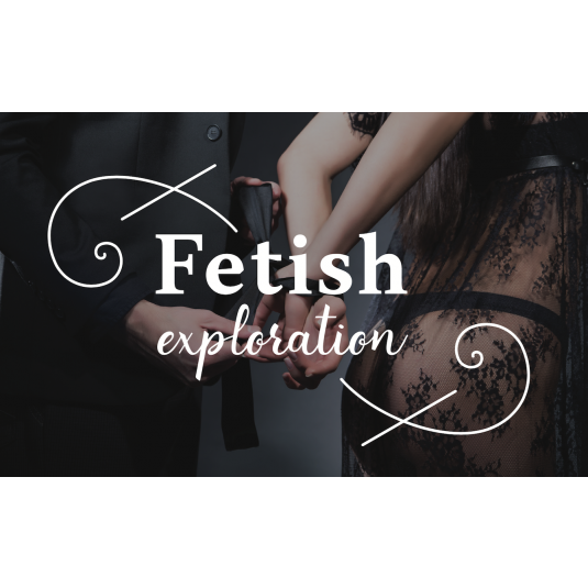 Fetish Exploration