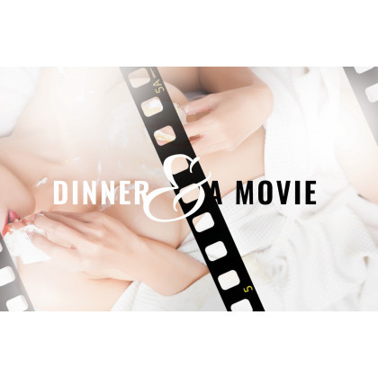 Dinner + A Movie