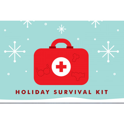 Holiday Survival Kit **New**