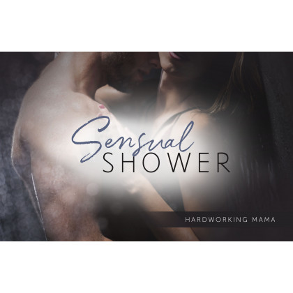 Sensual Shower- Reconnecting